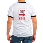 Keep Right Ringer T