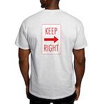 Keep Right Light T-Shirt
