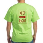 Keep Right Green T-Shirt