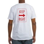 Keep Right Fitted T-Shirt