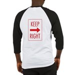 Keep Right Baseball Jersey