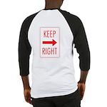 Keep Right Baseball Jersey