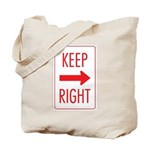 Keep Right Tote Bag