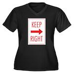 Keep Right Women's Plus Size V-Neck Dark T-Shirt