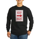 Keep Right Long Sleeve Dark T-Shirt