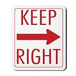 Keep Right Mousepad