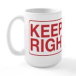 Keep Right Large Mug