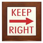 Keep Right Framed Tile