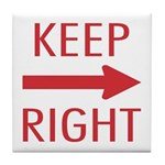 Keep Right Tile Coaster