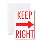 Keep Right Greeting Card