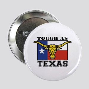 Tough as Texas Button