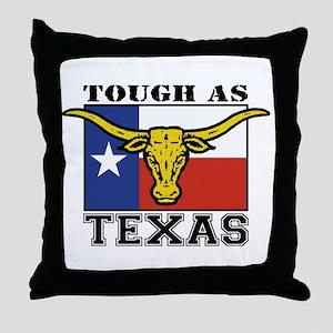 Tough as Texas Throw Pillow