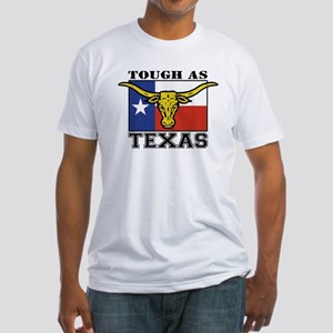 Tough as Texas Fitted T-Shirt