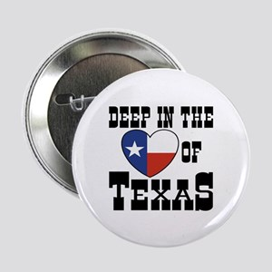 Deep in the Heart of Texas Button