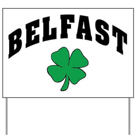 Belfast Ireland Yard Sign