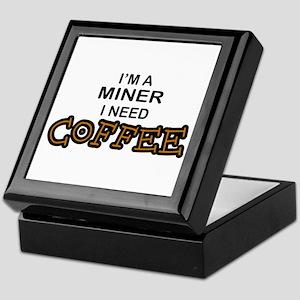 Miner Need Coffee Keepsake Box