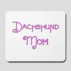 Dachshund Mom 6 Mousepad
