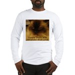 Prior Knowledge Long Sleeve T-Shirt