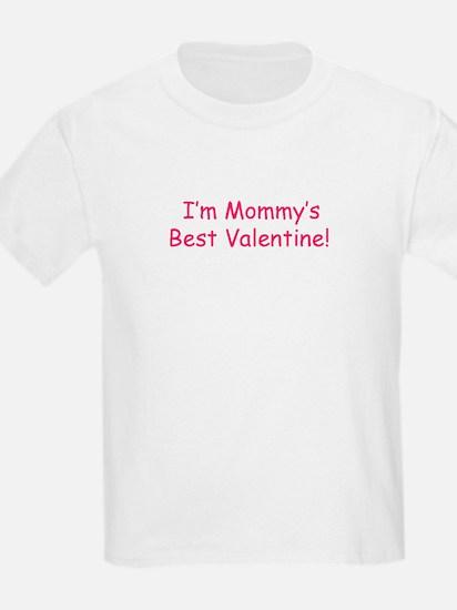 Mommy's Best Valentine T-Shirt