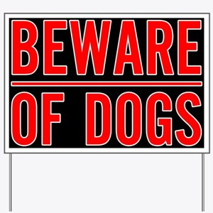 Beware of Dogs(Black) Yard Sign