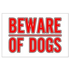 Beware of Dogs(White) Large Poster