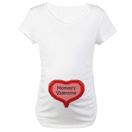 Mommy's Valentine Maternity T-Shirt