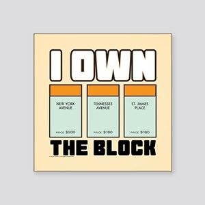 "Monopoly - I Own The Block Square Sticker 3"" x 3"""