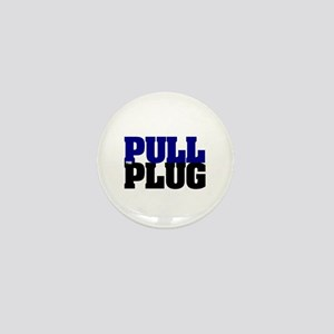 PULL THE PLUG Mini Button