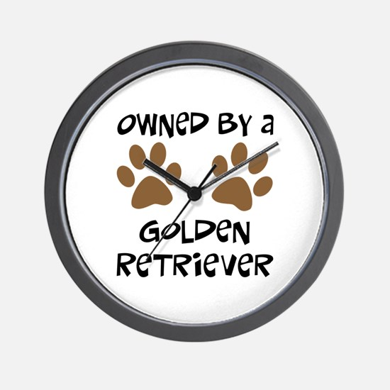 Owned By A Golden... Wall Clock