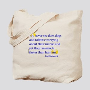Zatopek quote Tote Bag