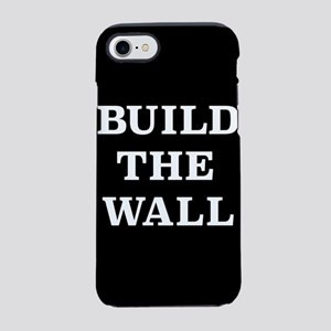 Build The Wall iPhone 8/7 Tough Case