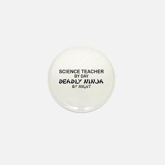 Science Teacher Deadly Ninja Mini Button