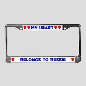 My Heart: Bessie (#005) License Plate Frame