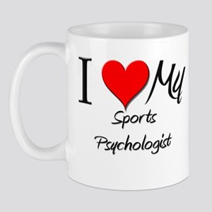 I Heart My Sports Psychologist Mug