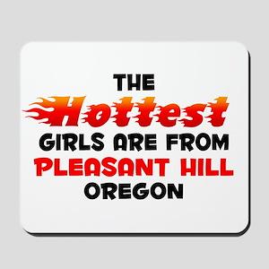 Hot Girls: Pleasant Hil, OR Mousepad