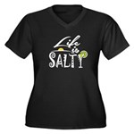 Life is Salty Plus Size T-Shirt