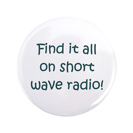 "Find It On Short Wave 3.5"" Button"