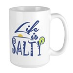 Life is Salty Mugs
