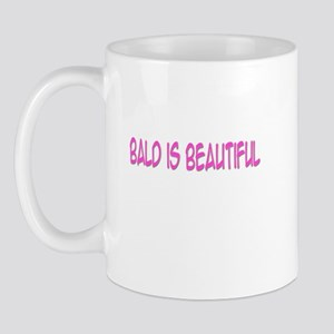 """Bald Is Beautiful"" Mug"