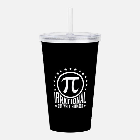 Irrational But Well Ro Acrylic Double-wall Tumbler
