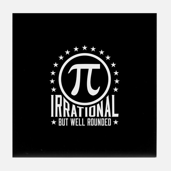 Irrational But Well Rounded Tile Coaster