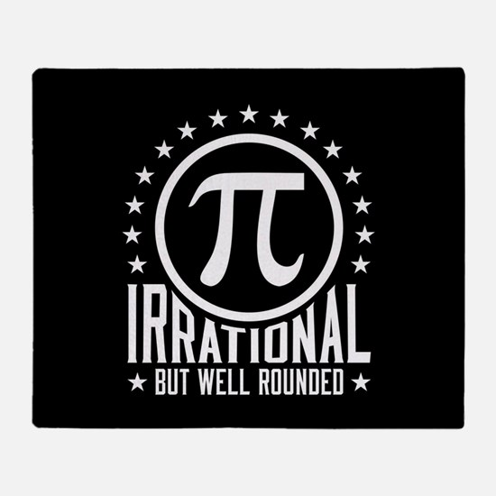 Irrational But Well Rounded Throw Blanket