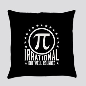 Irrational But Well Rounded Everyday Pillow