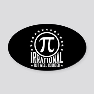 Irrational But Well Rounded Oval Car Magnet