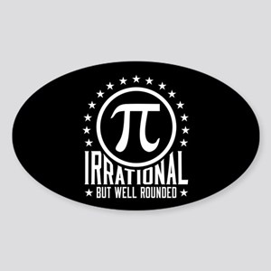 Irrational But Well Rounded Sticker (Oval)