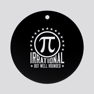 Irrational But Well Rounded Round Ornament