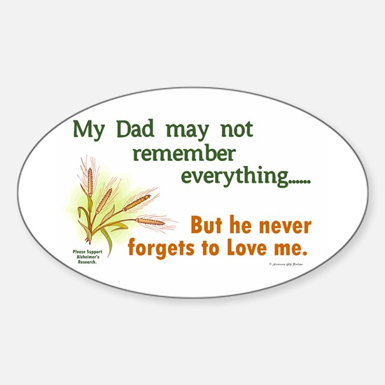 Never Forgets To Love 2 (Dad) Oval Decal