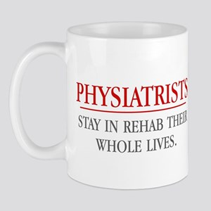 Physiatrists Mug