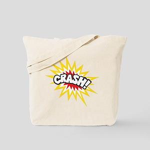 CRASH! Tote Bag