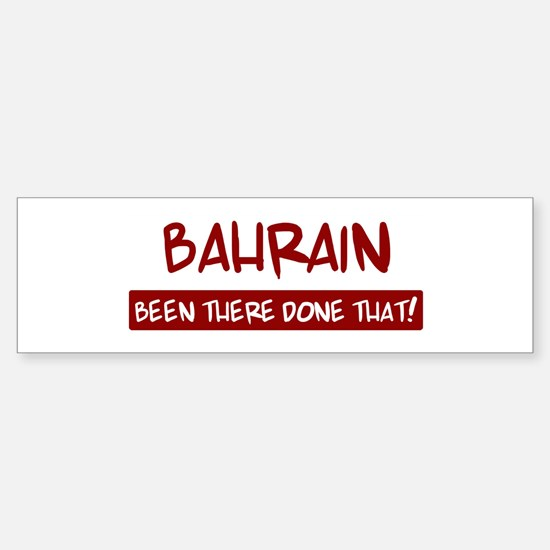 Bahrain (been there) Bumper Bumper Bumper Sticker